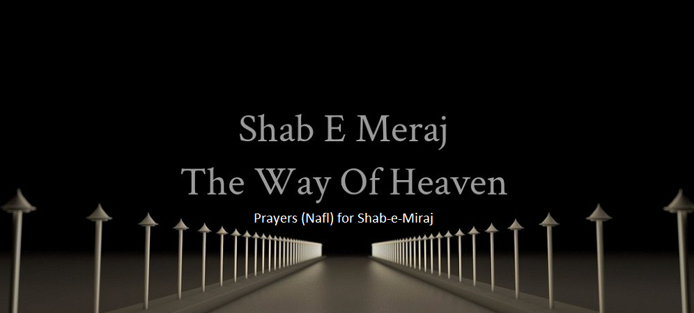 What is Shab-e-Miraj - Prayers (Nafl) for Shab-e-Miraj