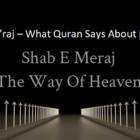 The Isra and Mi'raj - What Quran Says About Isra and Mi'raj