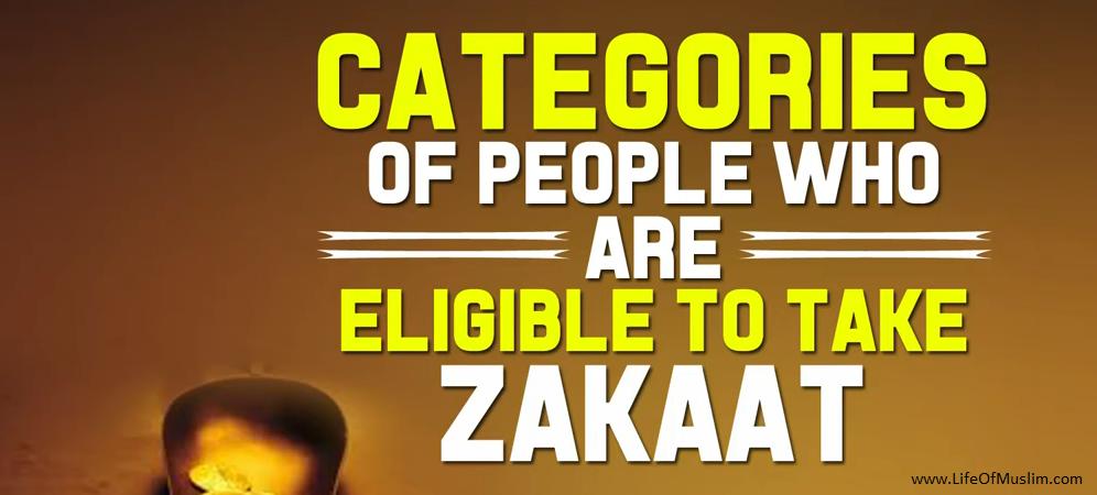 Who is Eligible For Zakat - Zakat Kis Ko Dene Ka Hukam Hai