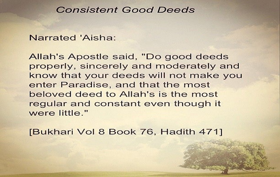 Consistent Good Deeds | Good Deed Erase Bad Deeds
