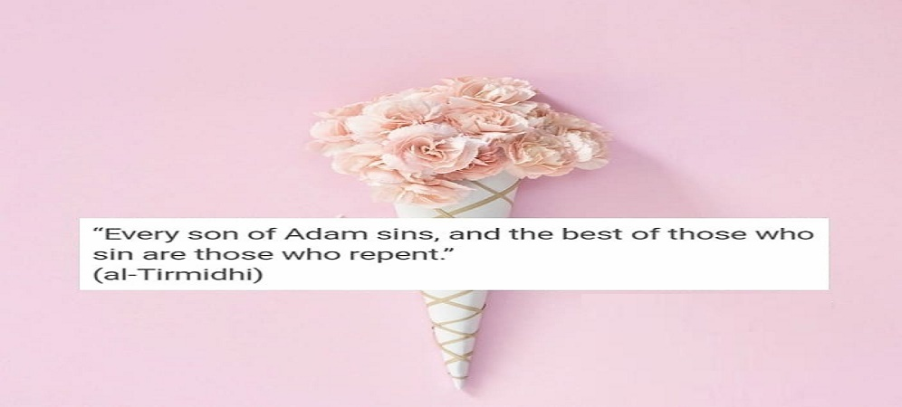 Every son of Adam sins, and the best of the sinners are the repetant.