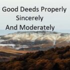 To Make The Heart Tender | The Regularity Of Deeds