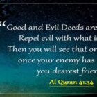 Do Not Equal Are The Good Deed And The Bad Deed