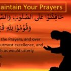 Maintain Your Prayer With Care ,Devoutly And Obedient
