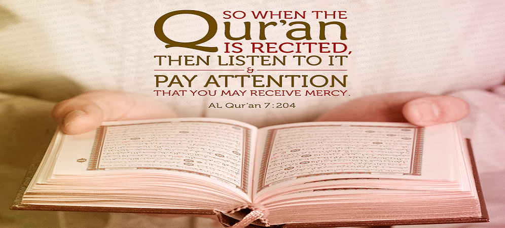 When Quran Is Recited Listen To It And Remain Silent