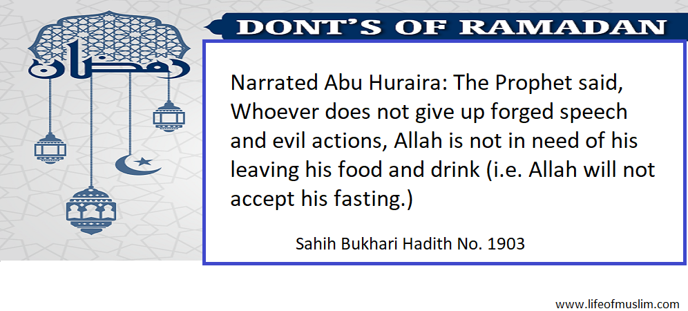Allah will not accept his fasting.)