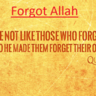 Do Not Like Those Who Forgot Allah | They Are The Wicked Ones