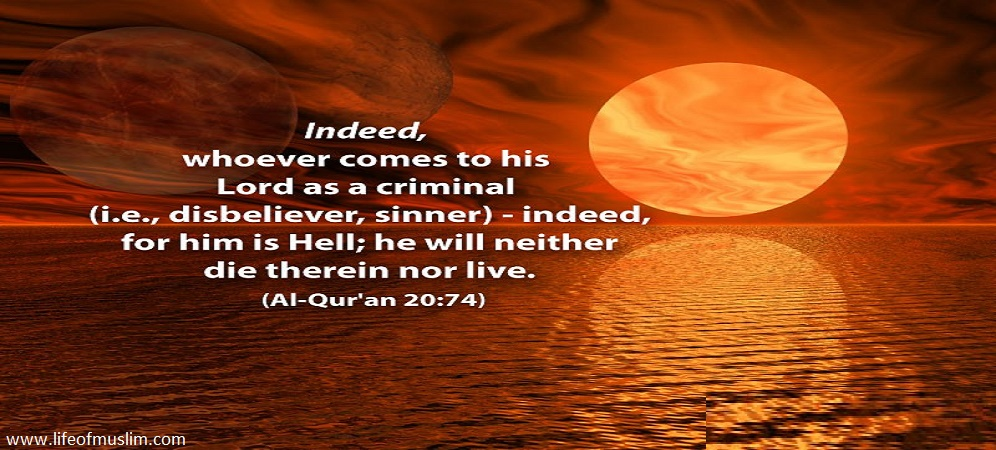 Whoever comes To His Lord As A Sinner, For Him There Is Hell