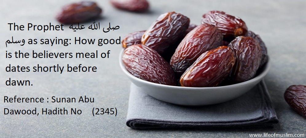 How Good Is The Believers Meal Of Dates Shortly Before Dawn