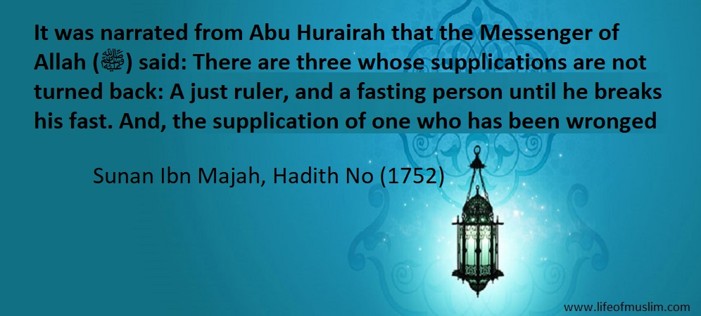 There Are Three Whose Supplications Are Not Turned Back