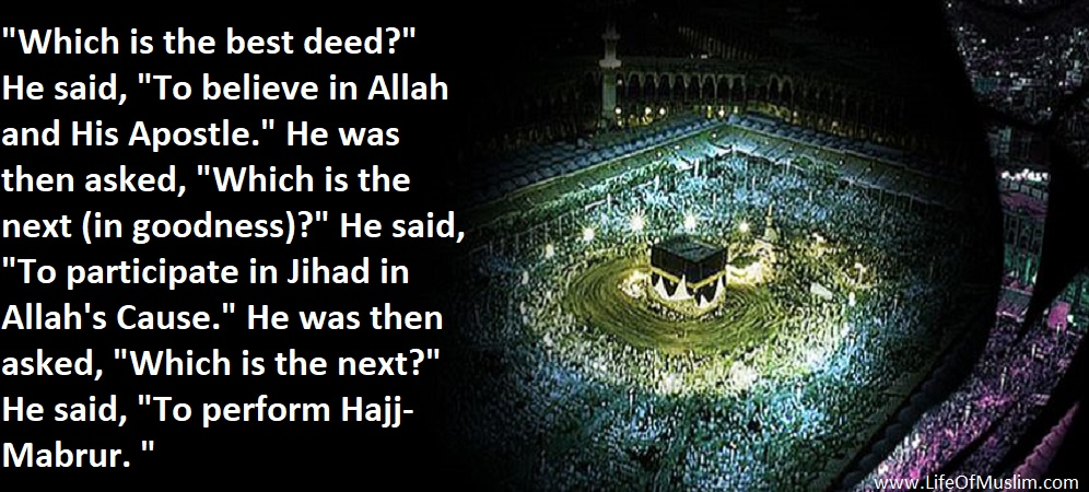 To Believe In Allah And His Apostle   Best Deed