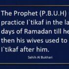 The Itikaf In The Last Ten Days Of Ramadan