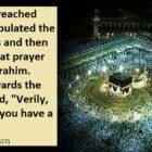 Prophet (ﷺ) Offered A Two Rak`at Prayer Behind Maqam Ibrahim