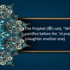 Whoever Slaughters His Sacrifice Before The Eid Prayer