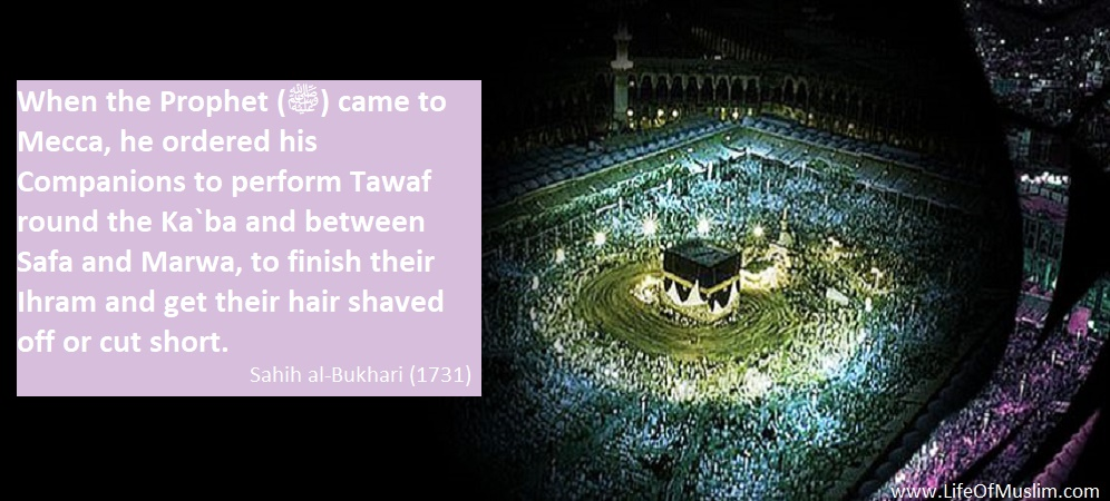 To Finish Their Ihram And Get Their Hair Shaved Off