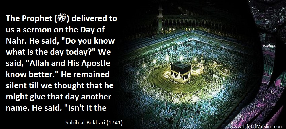 Prophet (ﷺ) Delivered A Sermon On The Day Of Nahr
