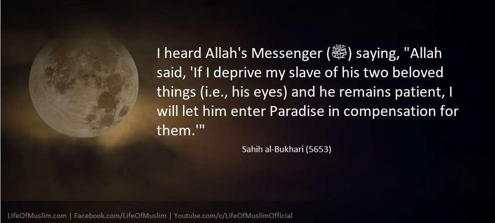 Allah Said, If I Deprive My Slave Of Two Beloved Things