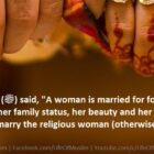 A Woman Is Married For Four Things, Wealth, Family, Beauty And Her Religion