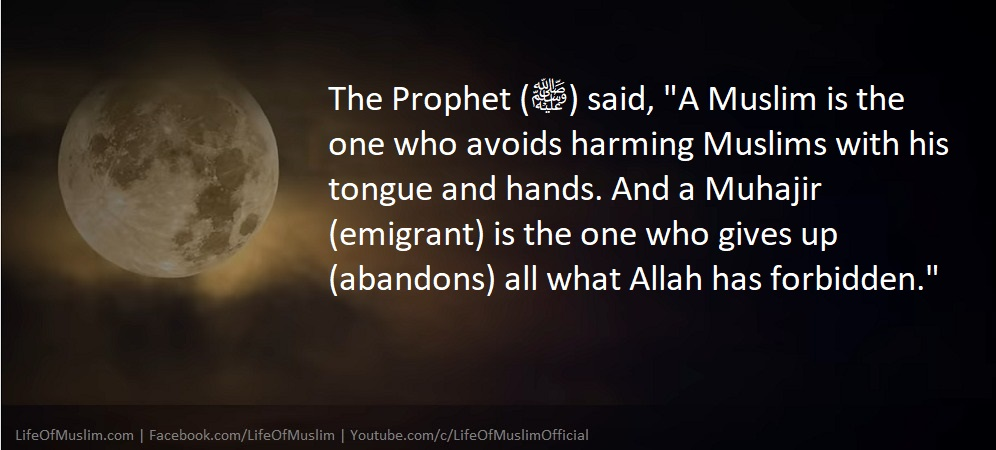 A Muslim Is The one Who Avoids Harming Muslims With His Tongue And Hands