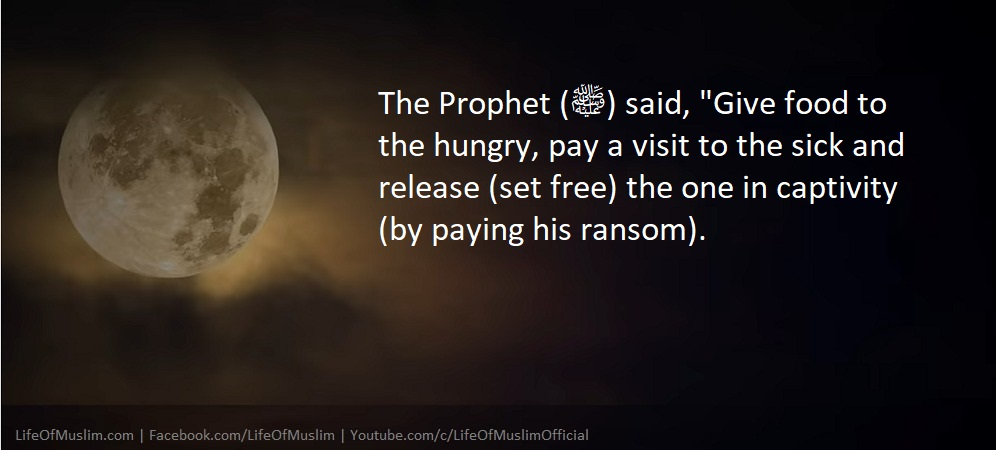 Give Food To The Hungry, Pay A Visit To The Sick