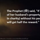 If The Wife Gives Of Her Husband's Property ( In Charity) Without His Permission