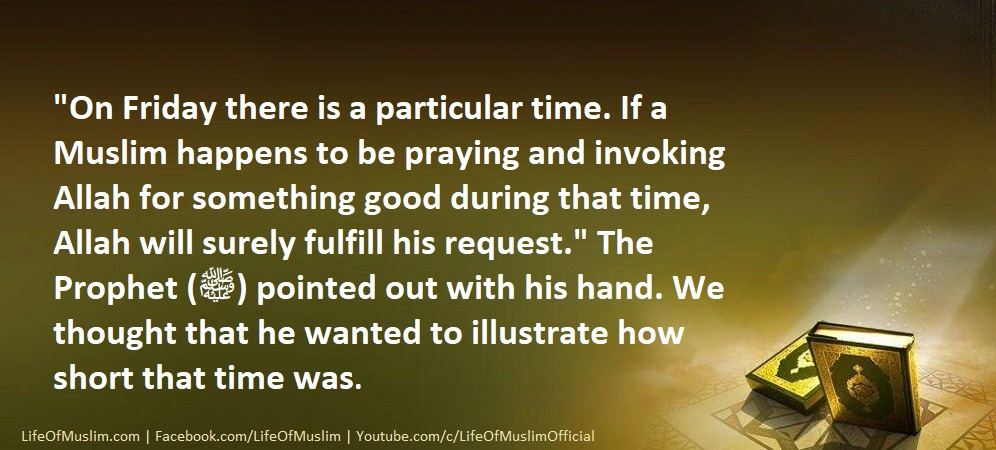 To Invoke Allah During A Particular Time On Friday