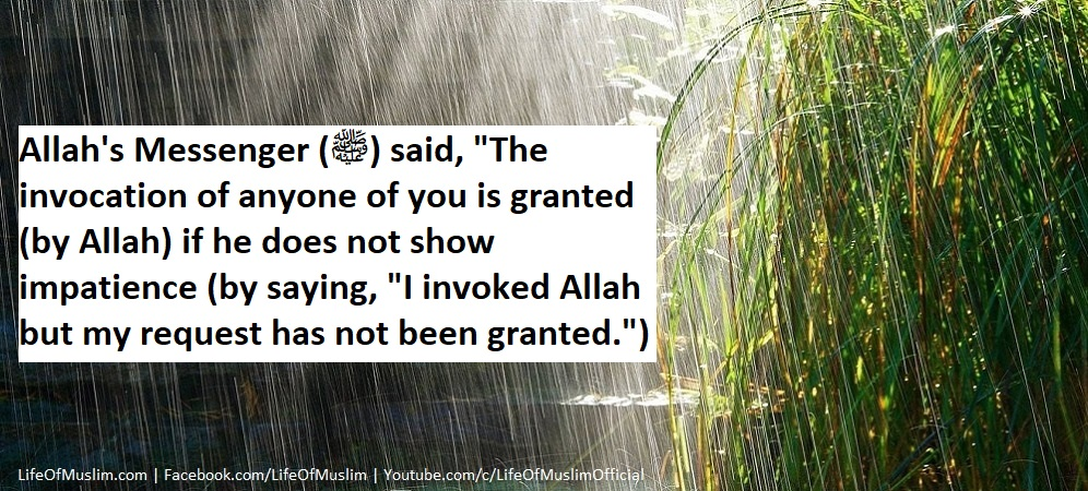 The Innovation Of A Servant Is Accepted Unless He Hastens To Say, I Prayed And My Prayer Was Not Answered