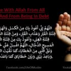 To Seek Refuge With Allah From All Kinds Of Sins And From Being In Debt